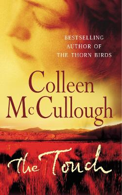 The Touch by Colleen McCullough