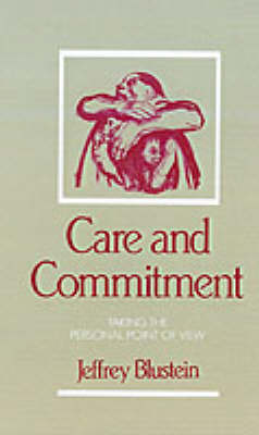 Care and Commitment by Jeffrey Blustein