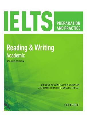 IELTS Preparation & Practice Reading & Writing Academic Students Book by Bridget Aucoin