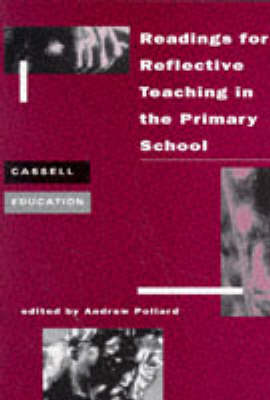 Readings for Reflective Teaching in the Primary School by Professor Andrew Pollard