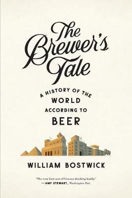The Brewer's Tale by William Bostwick