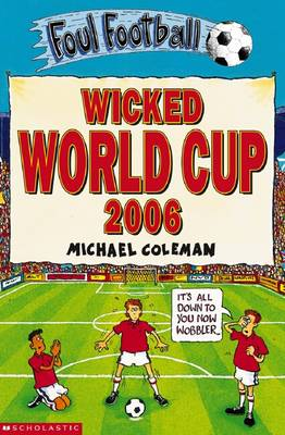 Wicked World Cup 2006 by Michael Coleman