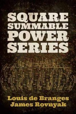 Square Summable Power Series by Louis De Branges