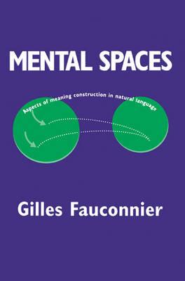 Mental Spaces by Gilles Fauconnier