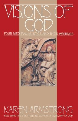 Vision Of God by Karen Armstrong