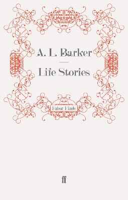 Life Stories by A. L. Barker