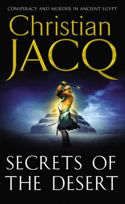 Secrets of the Desert by Christian Jacq
