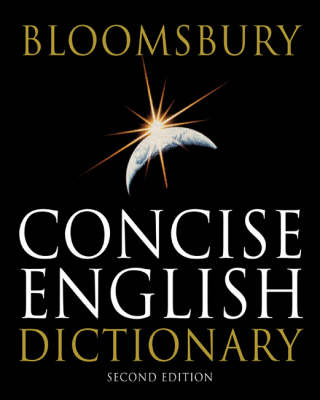 Bloomsbury Concise English Dictionary by Kathy Rooney