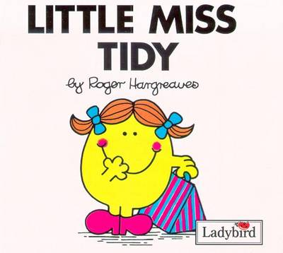 Little Miss Tidy V22: Mr Men and Little Miss by Roger Hargreaves