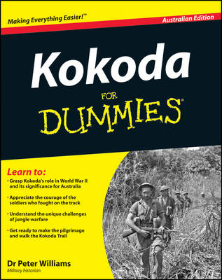 Kokoda for Dummies Australian Edition by Peter Williams