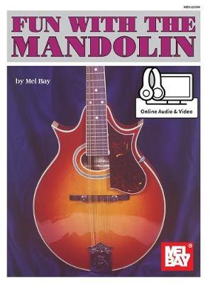 Fun with the Mandolin by Mel Bay