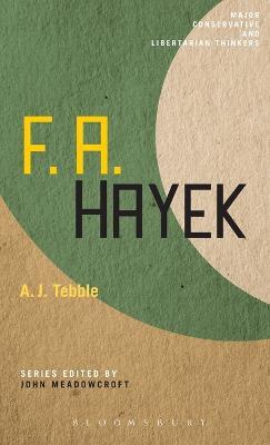 F.A.Hayek by Dr. A. J. Tebble