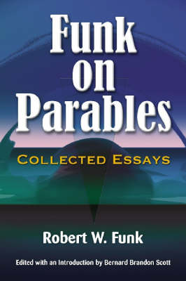 Funk on Parables by Robert W. Funk