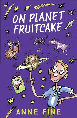On Planet Fruitcake by Anne Fine