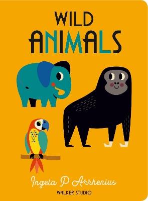 Wild Animals by Ingela P. Arrhenius