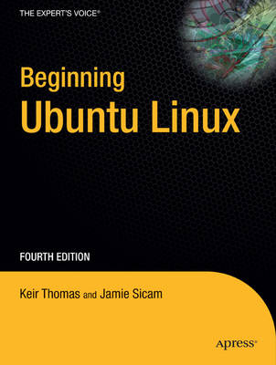 Beginning Ubuntu Linux by Keir Thomas