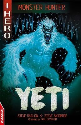 EDGE: I HERO: Monster Hunter: Yeti by Steve Barlow