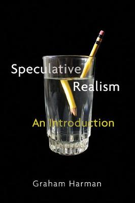Speculative Realism by Graham Harman