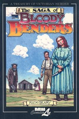 The Bloody Benders by Rick Geary