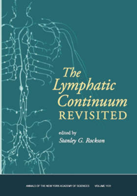 Lymphatic Continuum Revisited by Stanley G. Rockson