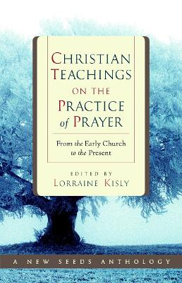 Christian Teachings On The Practice Of Prayer book