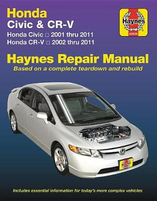 Honda Civic (01-11) and Cr-V (02-11) (Update Coming Soon) by Haynes