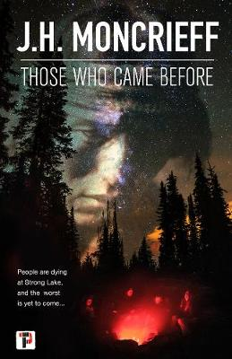 Those Who Came Before by J.H. Moncrieff