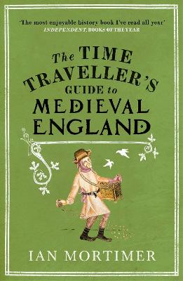 Time Traveller's Guide to Medieval England book