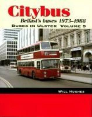 Citybus, 1973-1988: v. 5 by Will Hughes