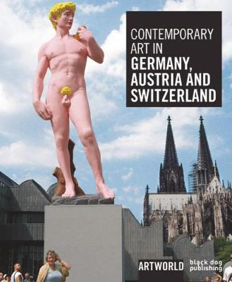 Contemporary Art in Germany, Austria and Switzerland by Phoebe Adler