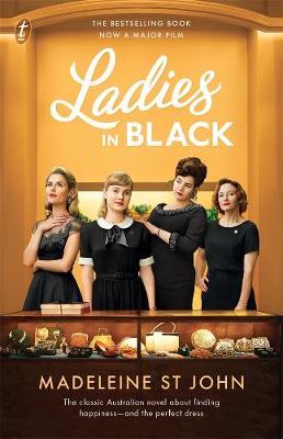 Ladies in Black: Film Tie-In by Madeleine St John