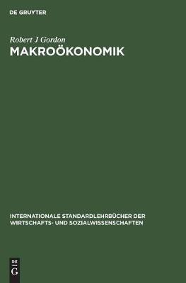 Makro konomik by Robert J. Gordon