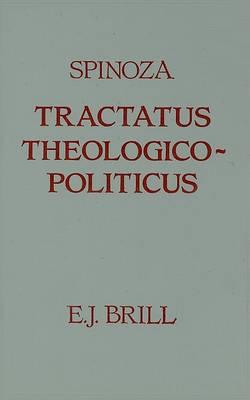 Tractatus Theologico-Politicus by Baruch Spinoza