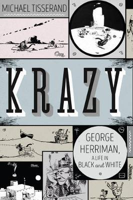 Krazy by Michael Tisserand