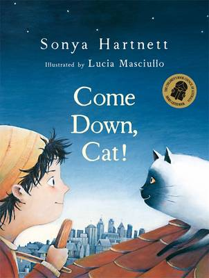 Come Down Cat! by Sonya Hartnett