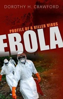 Ebola by Dorothy H. Crawford
