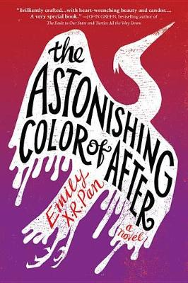 Astonishing Color of After by Emily X. R. Pan