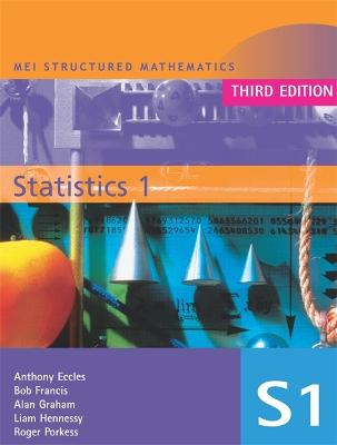 MEI Statistics 1 3rd Edition by Alan Graham