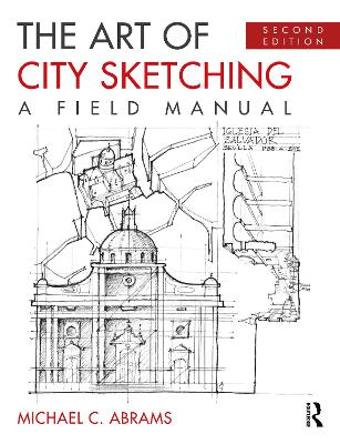 The Art of City Sketching: A Field Manual book