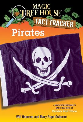 Magic Tree House Fact Tracker #4 Pirates by Mary Pope Osborne