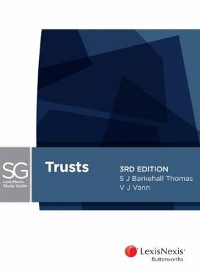 LexisNexis Study Guide: Trusts by Barkehall Thomas & Vann