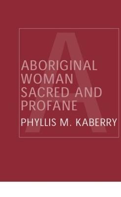 Aboriginal Woman Sacred and Profane book