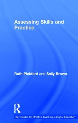 Assessing Skills and Practice by Sally Brown