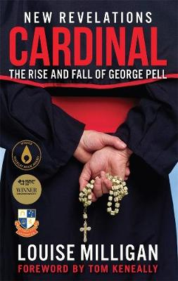 Cardinal: The Rise and Fall of George Pell book