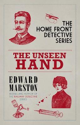 The Unseen Hand: The WWI London whodunnit book