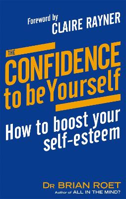 Confidence To Be Yourself by Brian Roet
