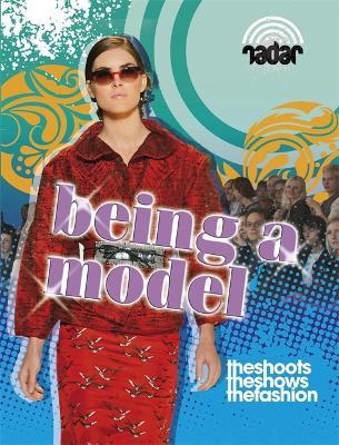 Radar: Top Jobs: Being a Model by Adam Sutherland