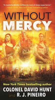 Without Mercy by Col David Hunt
