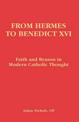 From Hermes to Benedict XVI by Aidan Nichols