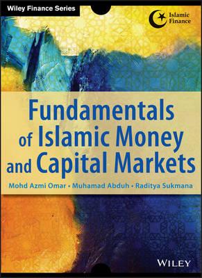 Fundamentals of Islamic Money and Capital Markets book